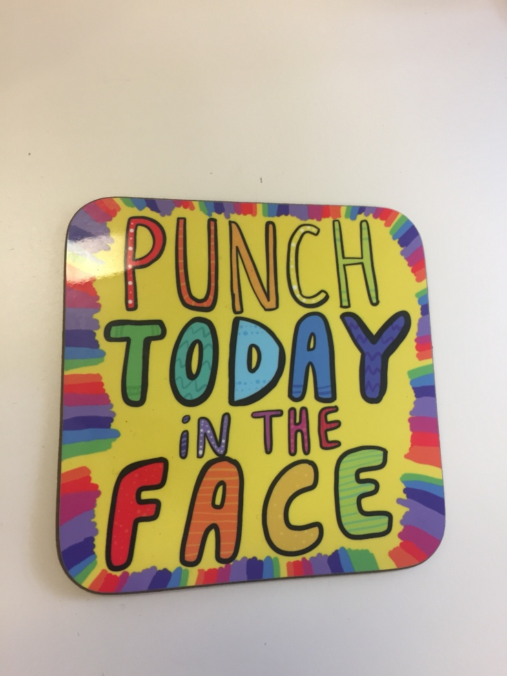 My motivational coaster at work